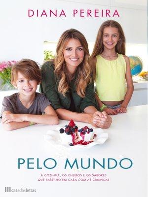 cover image of Pelo Mundo