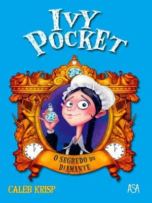 cover image of Ivy Pocket--O Segredo do Diamante