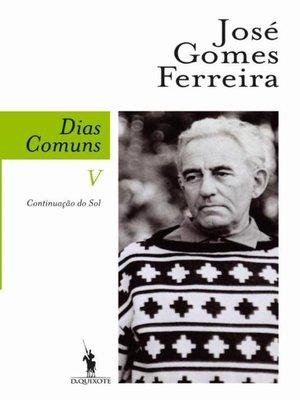 cover image of Dias Comuns V--Continuação do Sol