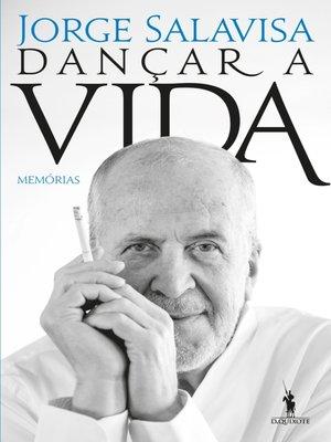 cover image of Dançar a Vida