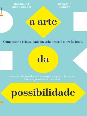 cover image of A Arte da Possibilidade