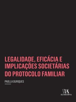 cover image of Legalidade, Eficácia e Implicações Societárias do Protocolo Familiar