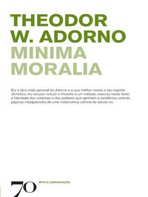 cover image of Minima Moralia--2.ª Edição