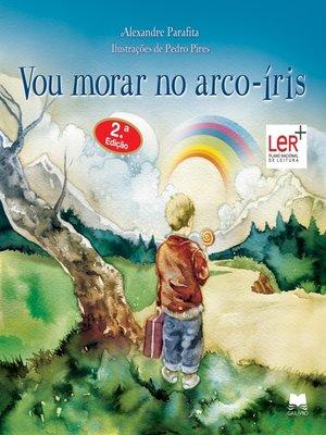 cover image of Vou Morar no Arco-Íris