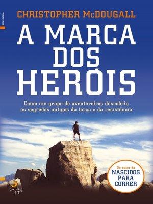 cover image of A Marca dos Heróis