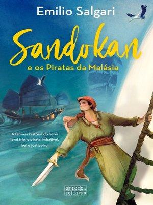 cover image of Sandokan – E os Piratas da Malásia