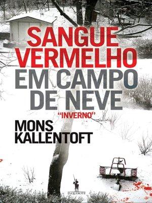 cover image of Sangue Vermelho em Campo de Neve