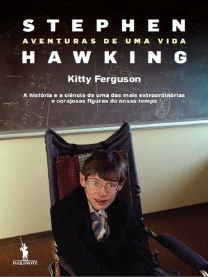 cover image of Stephen Hawking ? Aventuras de uma vida