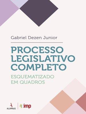 cover image of Processo Legislativo Completo Esquematizado em Quadros