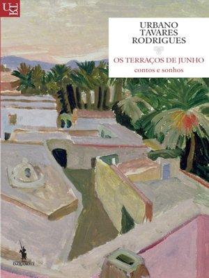 cover image of Os Terraços de Junho ? Contos e Sonhos