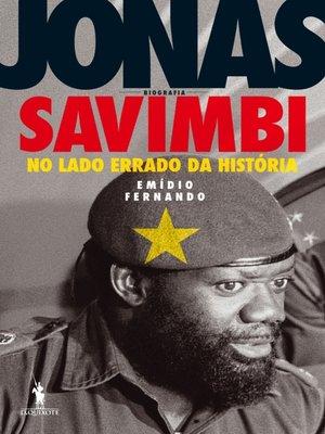 cover image of Jonas Savimbi ? No lado errado da História