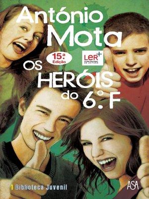 cover image of Os Heróis do 6.º F