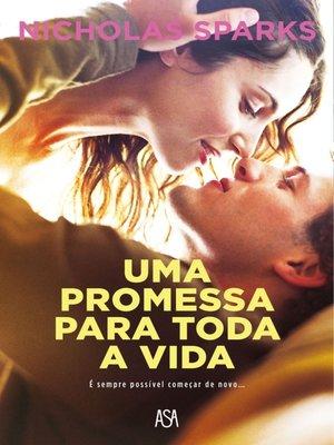 cover image of Uma Promessa Para Toda a Vida