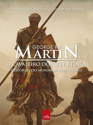 cover image of O cavaleiro dos Sete Reinos