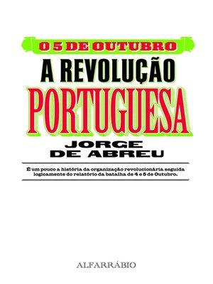 cover image of O 5 de Outubro--A Revolução Portuguesa