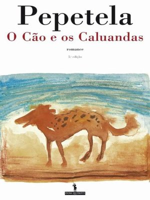 cover image of O Cão e os Caluandas