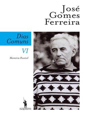 cover image of Dias Comuns VI. Memória Possível
