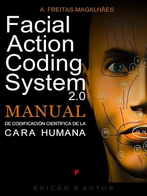 cover image of Facial Action Coding System--Manual de Codificación de la Cara Humana