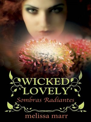 cover image of Wicked Lovely--Sombras Radiantes