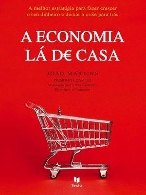cover image of A Economia Lá de Casa