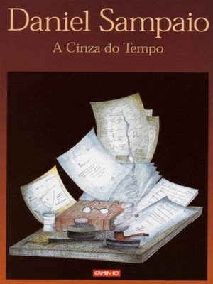 cover image of A Cinza do Tempo