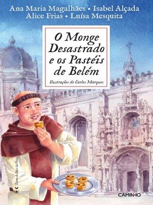 cover image of O Monge Desastrado e os Pastéis de Belém