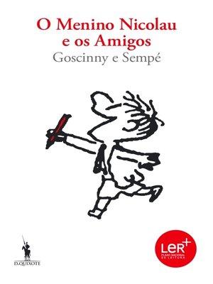 cover image of O menino Nicolau e os amigos
