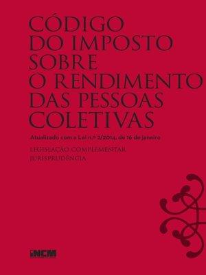 cover image of Código do Imposto Sobre o Rendimento das Pessoas Coletivas