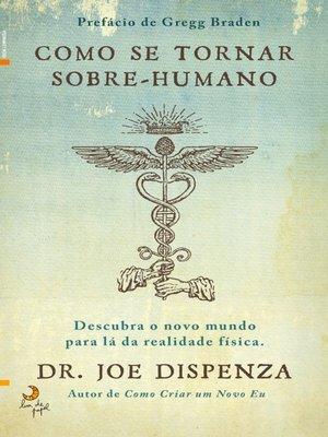 cover image of Como Se Tornar Sobre-humano