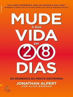 cover image of Mude a Sua Vida em 28 Dias