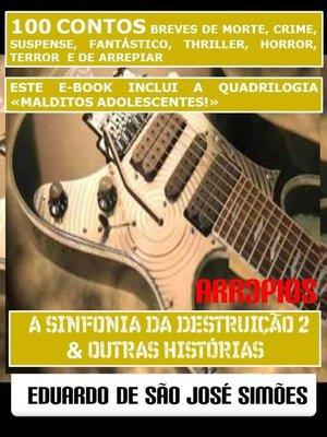 cover image of Arr3pios--A Sinfonia Da Destruição 2 e Outras Histórias
