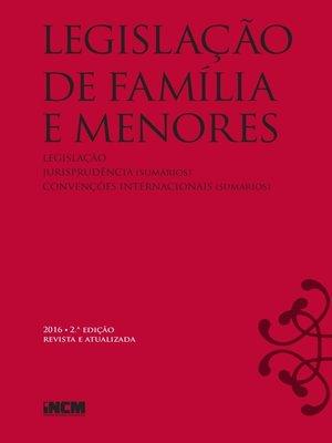 cover image of Legislação de Família e Menores--2ª edição revista e atualizada