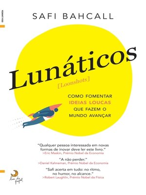 cover image of Lunáticos [Loonshots]