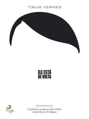 cover image of Ele Está de Volta