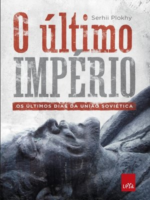 cover image of O último império – os últimos dias da União Soviética