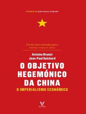 cover image of O Objetivo Hegemónico da China