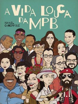 cover image of A vida louca da MPB
