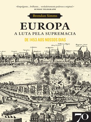 cover image of Europa. a Luta pela Supremacia--De 1453 aos Nossos Dias