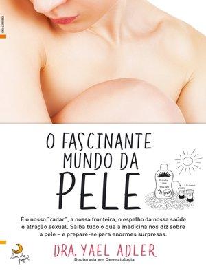 cover image of O Fascinante Mundo da Pele