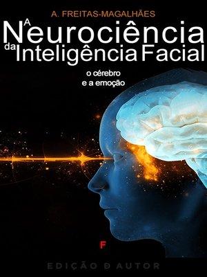 cover image of A Neurociência da Inteligência Facial