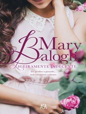cover image of Ligeiramente Indecente