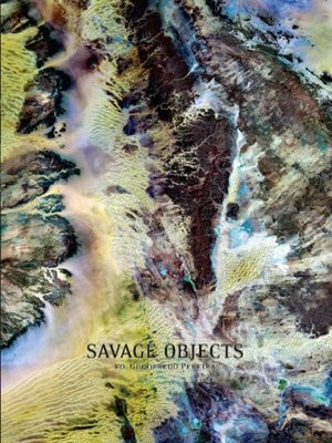 cover image of Savage Objects