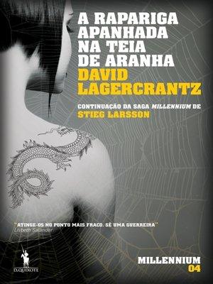 cover image of A Rapariga Apanhada na Teia de Aranha