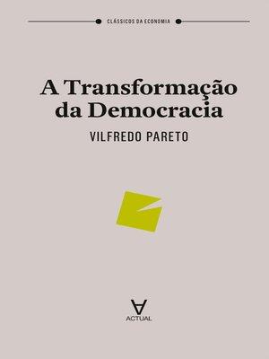 cover image of A Transformação da Democracia