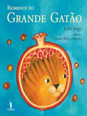 cover image of O Romance do Grande Gatão