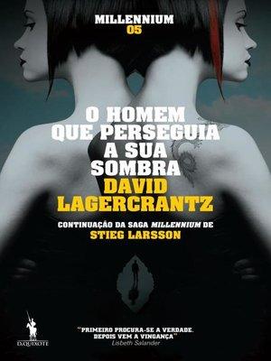 cover image of O Homem Que Perseguia a Sua Sombra