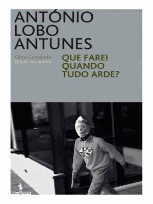 cover image of Que Farei quando tudo Arde?