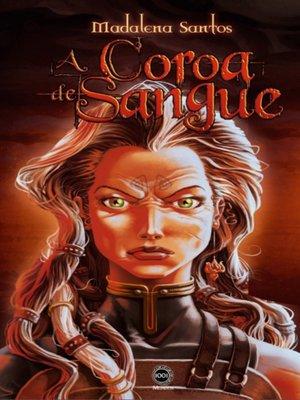 cover image of Terras de Corza--A Coroa de Sangue