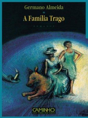 cover image of A Família Trago