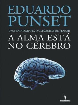 cover image of A Alma Está no Cérebro